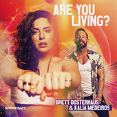 Are You Living? by Brett Oosterhaus