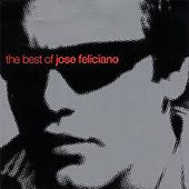 The Best Of de Jose Feliciano