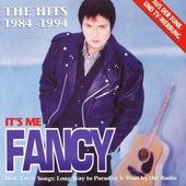 It's Me Fancy (The Hits 1984 - 1994) by Fancy