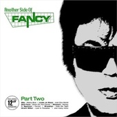 Another Side of FANCY Part 2 (and His Music Productions) by Various Artists