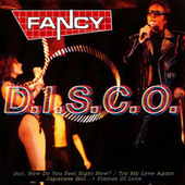 D.I.S.C.O. by Fancy