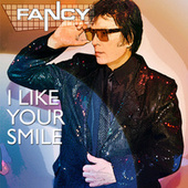 I like your smile by Fancy