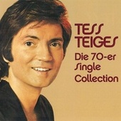 Die 70er Single Collection (The Early Years In Germany) by TESS TEIGES
