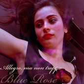 Allegro ma non troppo von Blue Rose