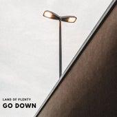 Go Down (Single Edit) von Land of Plenty