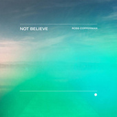 Not Believe de Ross Copperman