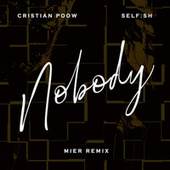 Nobody (Mier Remix) fra Cristian Poow