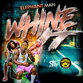 Whine It by Elephant Man