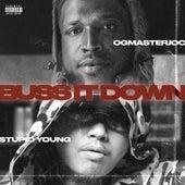 Buss It Down (feat. $tupid Young) von Ogmasterjoc