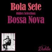 Oldies Selection: Bossa Nova de Bola Sete