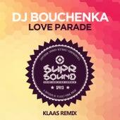 Love Parade (Klaas Remix) by DJ Bouchenka