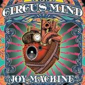 Joy Machine by Circus Mind