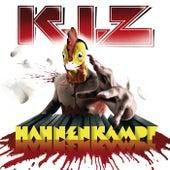 Hahnenkampf von K.I.Z.