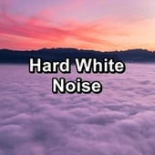 Hard White Noise de White Noise Research (1)