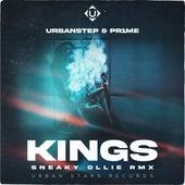 KINGS (Sneaky Ollie Remix) by Urbanstep