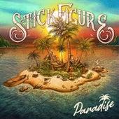 Paradise by Stick Figure