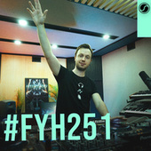 Find Your Harmony Radioshow #251 by Andrew Rayel