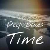 Deep Blues Time by Various Artists