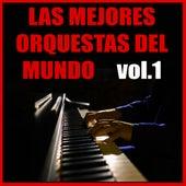 Las Mejores Orquestas del Mundo (Vol.1) by Orquesta Lírica Bellaterra