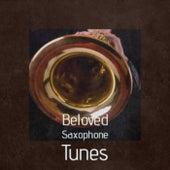 Beloved Saxophone Tunes de Various Artists