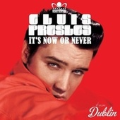 Oldies Selection: It's Now or Never fra Elvis Presley