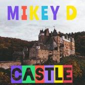 Castle by Mikey D