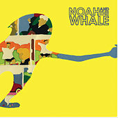 2 Bodies 1 Heart von Noah and the Whale