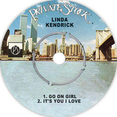 Go on Girl / It's You I Love by Linda Kendrick