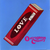 Our Love Will Change the World by Outrageous Cherry