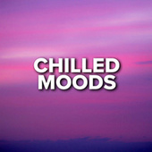 Chilled Moods fra Various Artists