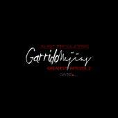 Garrido Mejías Music Producers Greatest Hits (Vol.2) by German Garcia