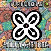 Still Together de Turbulence