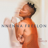 Time Traveler by Nnenna Freelon