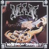 Maximum Darkness by Man