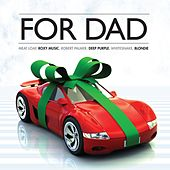 For Dad by Various Artists