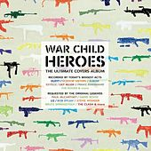 War Child - Heroes Vol.1 von Various Artists