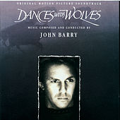 Dances With Wolves - Original Motion Picture Soundtrack by John Barry