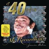 A 40 Años... Me Recordaras de Javier Solis
