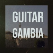 Guitar Gambia by Various Artists