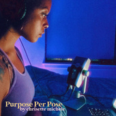 Purpose Per Pose de Chrisette Michele