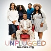 Unplugged by Damien Sneed