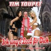 Ich sing e Leed för Dich (Kölsche Version von
