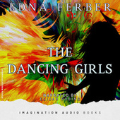 The Dancing Girls by Imagination Audio Books