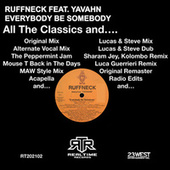 Everybody Be Somebody: All The Classics And... by Ruffneck