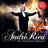 100 Greatest Moments by André Rieu