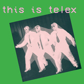 The Beat Goes On/Off by Telex