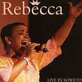 Live In Soweto by Rebecca Malope