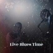 Live Blues Time de Various Artists
