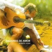 Palavras de Amor by Renato Yedid