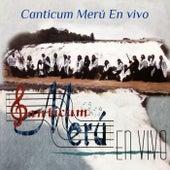 Canticum Merú (En Vivo) by Canticum Merú